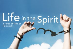 Romans: Life in the Spirit