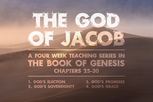 Genesis: The God of Jacob