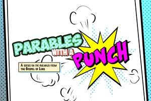 Luke: Parables with a Punch